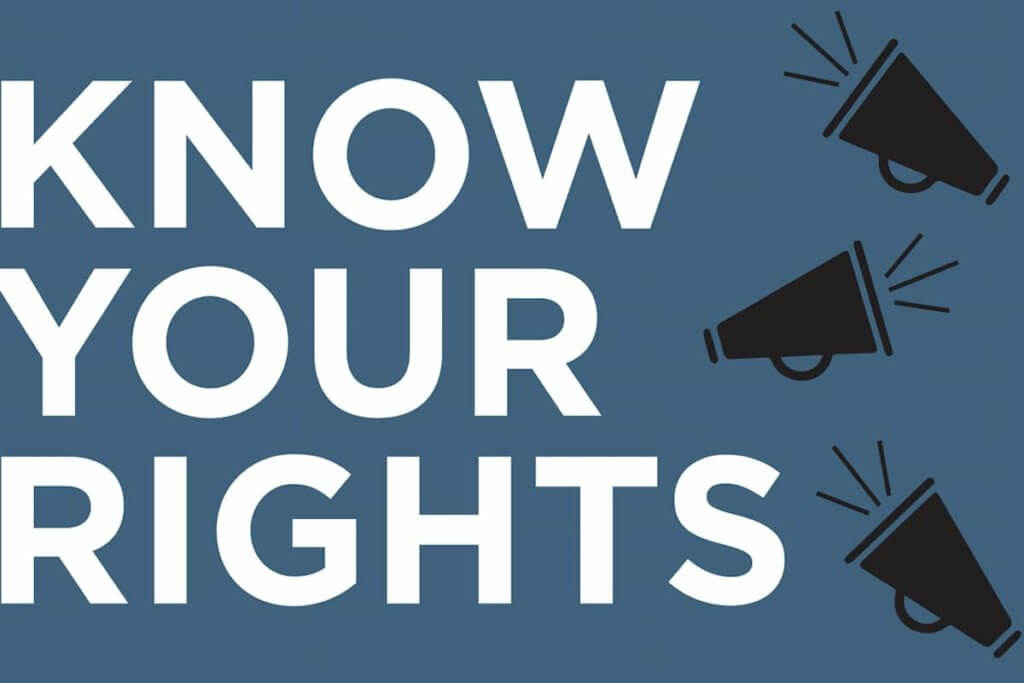 Understand Your Rights